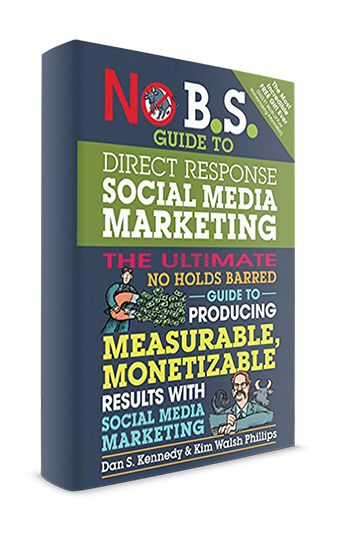 a review of no bs direct marketing a book by dan kennedy Except for the inclusion of brief quotations in a review, article, book,  dan  kennedy talks about this in great detail in his book no bs direct marketing i  call it.