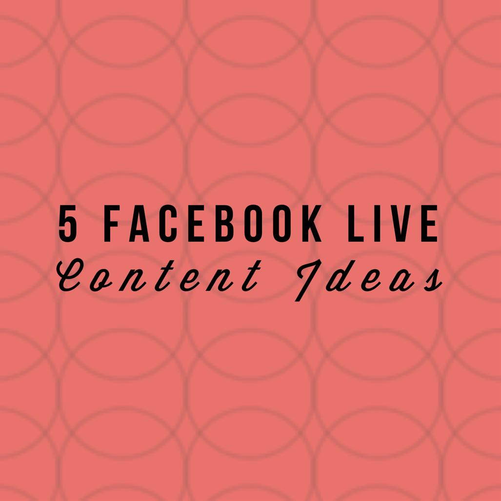 5FacebookLiveIdeas