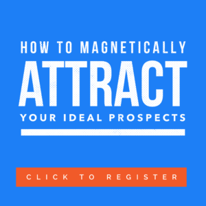 How to Magnetically Attract Prospects Free Training