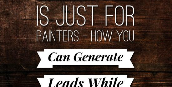 Canvassing Is Just for Painters – How You Can Generate Leads While You Do ANYTHING Else