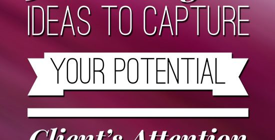5 Lead Magnet Ideas to Capture Your Potential Client's Attention