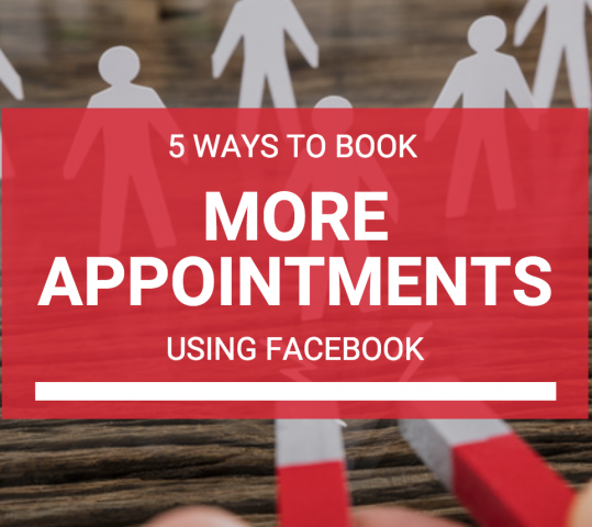 5 Ways to Get More Appointments on Facebook